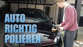 Auto polieren Anleitung - Uni Lack polieren und Lackkratzer entfernen - Lackversiegelung 1K Nano