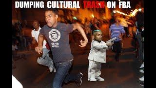 Tariq Nasheed: Dumping Cultural Trash on FBA