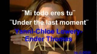 MI TODO ERES TU-  Yanni- Chloe Lowery & Ender Thomas - UNDER THE LAST MOMENT