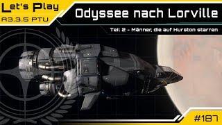 Star Citizen 3.3.5 PTU - Odyssee nach Lorville (2/6)   LetsPlay [Deutsch/German]