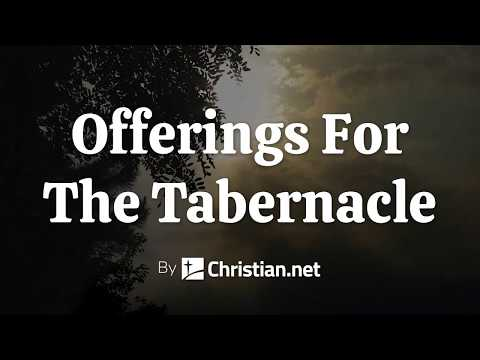 Exodus 25: Offerings For The Tabernacle | Bible Story (2020)