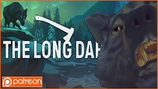 The Long Dark - Patron Game of the Week! (I DON