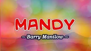 Mandy - KARAOKE VERSION - As popularized by Barry Manilow
