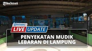 LIVE UPDATE: Situasi Penyekatan Mudik Lebaran 2021 di Kota Lampung