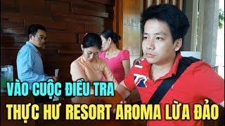 Sở Du lịch Bình Thuận vào cuộc điều tra xác minh RESORT AROMA bị tố lừa đảo Youtuber KHOA PUG