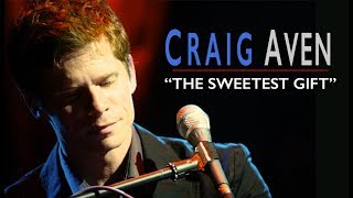 The Sweetest Gift | THE FB Video 27M Views | Recorded By THE PIANO GUYS  Craig Aven