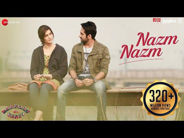Nazm Nazm Video Song | Bareilly Ki Barfi Movie Songs | Kriti Sanon, Ayushmann
