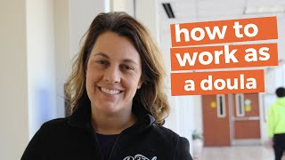 HOW TO WORK AS A DOULA
