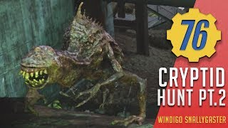 Cryptid Hunt - Snallygaster, Mole Men, Carnivorous Plants | Fallout 76
