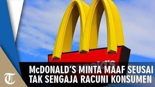 Tak Sengaja Beri Pelanggan Minuman Berisi Zat Kimia Pembersih Air Kolam, McDonald's Minta Maaf