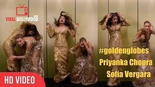 Priyanka Chopra And Sofía Vergara  74th Golden Globe Awards