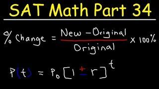 SAT Math Part 34 - Percent Increase & Decrease, Population Growth Problems