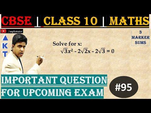 #95   3 Marker   CBSE   Class X   Solve for x:  √3 x2 - 2√2x - 2√3 = 0