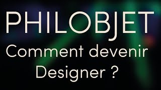 Comment devenir designer ?