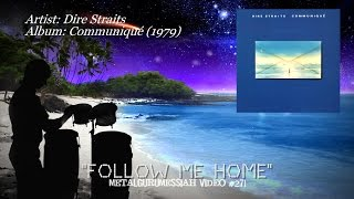 Follow Me Home - Dire Straits (1979) HD FLAC