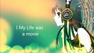 NightCore If my life was a movie
