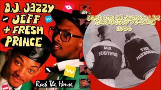 07   Jazzy Jeff & The Fresh Prince   Just One Of Those Days Mixbusters Mix