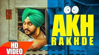 Akh Rakhde Full Video  Deep Karan  Jashan Nanarh  Desi Routz  Latest Punjabi Song 2016
