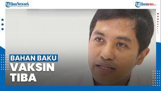 Dante Saksono sebut Bahan Baku Vaksin Sinovac Telah Tiba di Indonesia