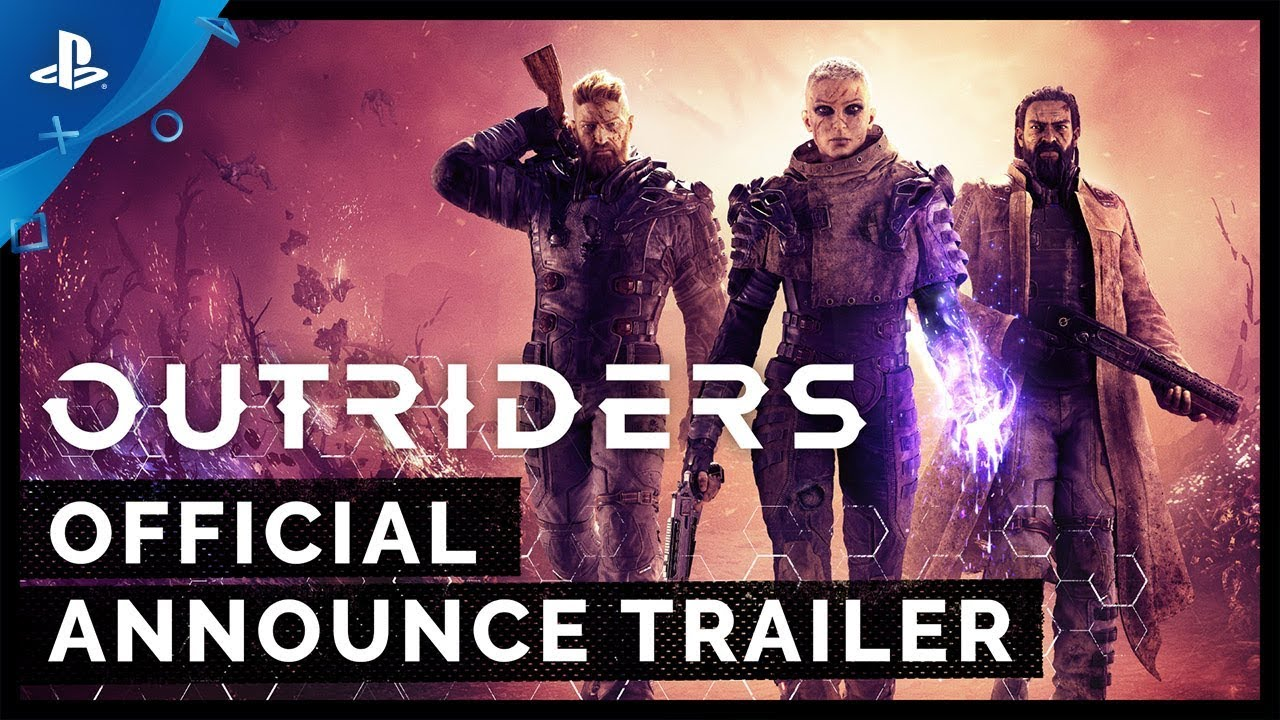 Co-op Sci-Fi Shooter Outriders Launches on PS4 Summer 2020