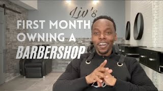First Month Owning and Operating a New Barbershop