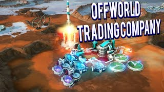 Space Company Management Game - Offworld Trading Company Gameplay Lets Play