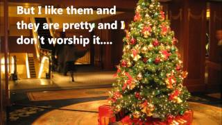29 OCT 2013  Are Christmas Trees Biblical? (Jer 10:2-5)