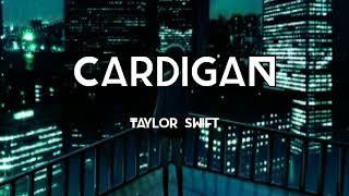 Cardigan - Taylor Swift ( musik lyric + terjemahan )