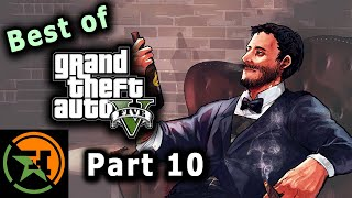 The Very Best Of GTA V | Part 10 | AH | Achievement Hunter