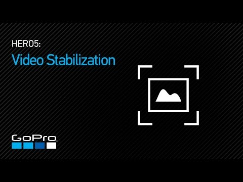 GoPro: HERO5 - Video Stabilization