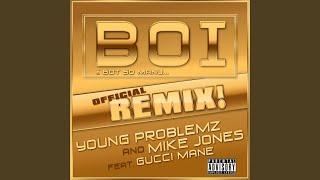 Boi! (feat. Gucci Mane)