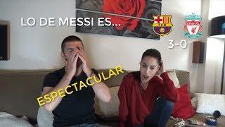Reacción Con Mi Novia Al BARCELONA 3 LIVERPOOL 0 / CHAMPIONS LEAGUE