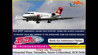 Remedial Well-organized Air Ambulance from Patna