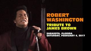 Robert Washington - Tribute to James Brown - Sarasota 2017