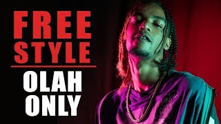 Olah Only Freestyle | What I Do