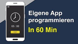 App programmieren in 60 Minuten | Tutorial für Anfänger