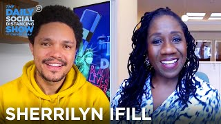 Sherrilyn Ifill - The Ongoing Fight For Civil Rights | The Daily Social Distancing Show