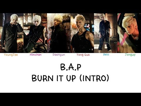 B.A.P - Burn It Up (Intro) (Color coded lyrics Han|Rom|Eng)
