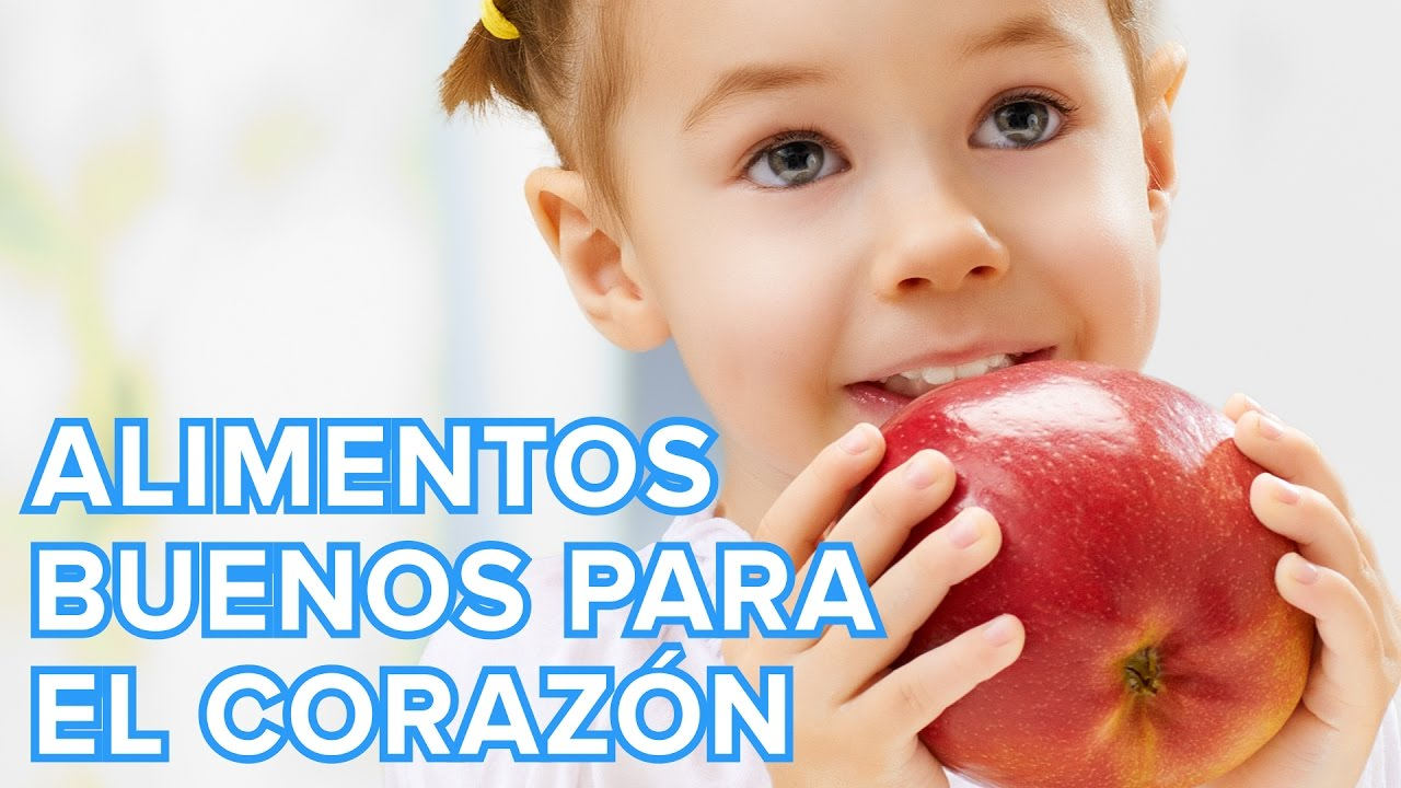 Alimentos beneficiosos para el corazón de los niños