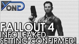 Fallout 4 - Info Leaked! Setting Confirmed, Protagonist First-Look, Story Details, and More!