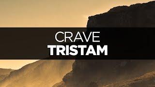 [LYRICS] Tristam - Crave