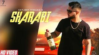 SHARABI (Full Video HD) | Satjeet Tiwana | Randy J | Studio 6ix Music  | New Punjabi Songs 2019 |