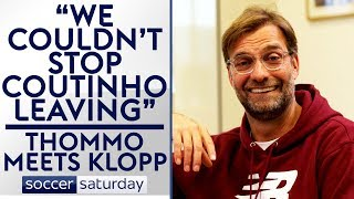 """""""We tried everything to keep Coutinho""""   Thommo Meets Jurgen Klopp"""
