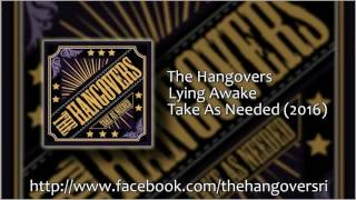 The Hangovers - Lying Awake