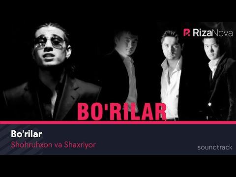 Shohruhxon va Shaxriyor - Bo'rilar | Шохруххо ва Шахриёр - Бурилар