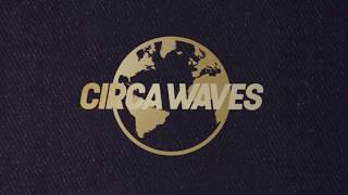 Circa Waves Passport