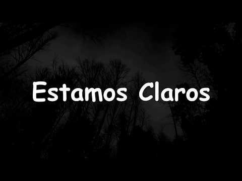 Goofy Tp - Estamos Claros Ft. MR Camilo Y Ángel Primordial - Official Lyrics Video