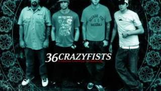 36 Crazyfists - Between The Anchor And The Air