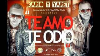 Kario Y Yaret - Te Amo Te Odio (Prod. by Yance Kennoly, Duran TheCoach )Reggaeton 2012