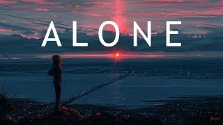 Alone | Beautiful Chill Mix